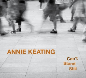 Annie Keating - 'Can't Stand Still' - cover (300dpi)
