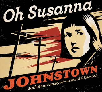 Oh Susanna - 'Johnstown' (20th Anniversary edition) - cover (300dpi)