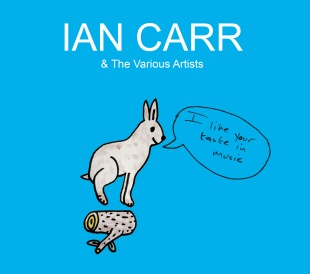 IAN CARR I Like Your Taste - Cover hi-res