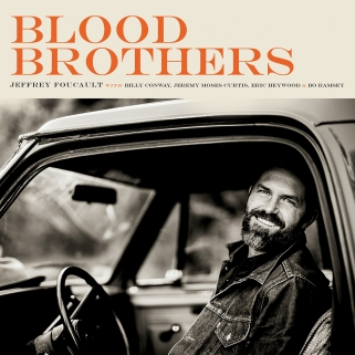 Jeffrey Foucault - 'Blood Brothers' - cover (300dpi)