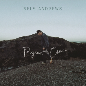 Nels Andrews - 'Pigeon and The Crow' - cover (300dpi)