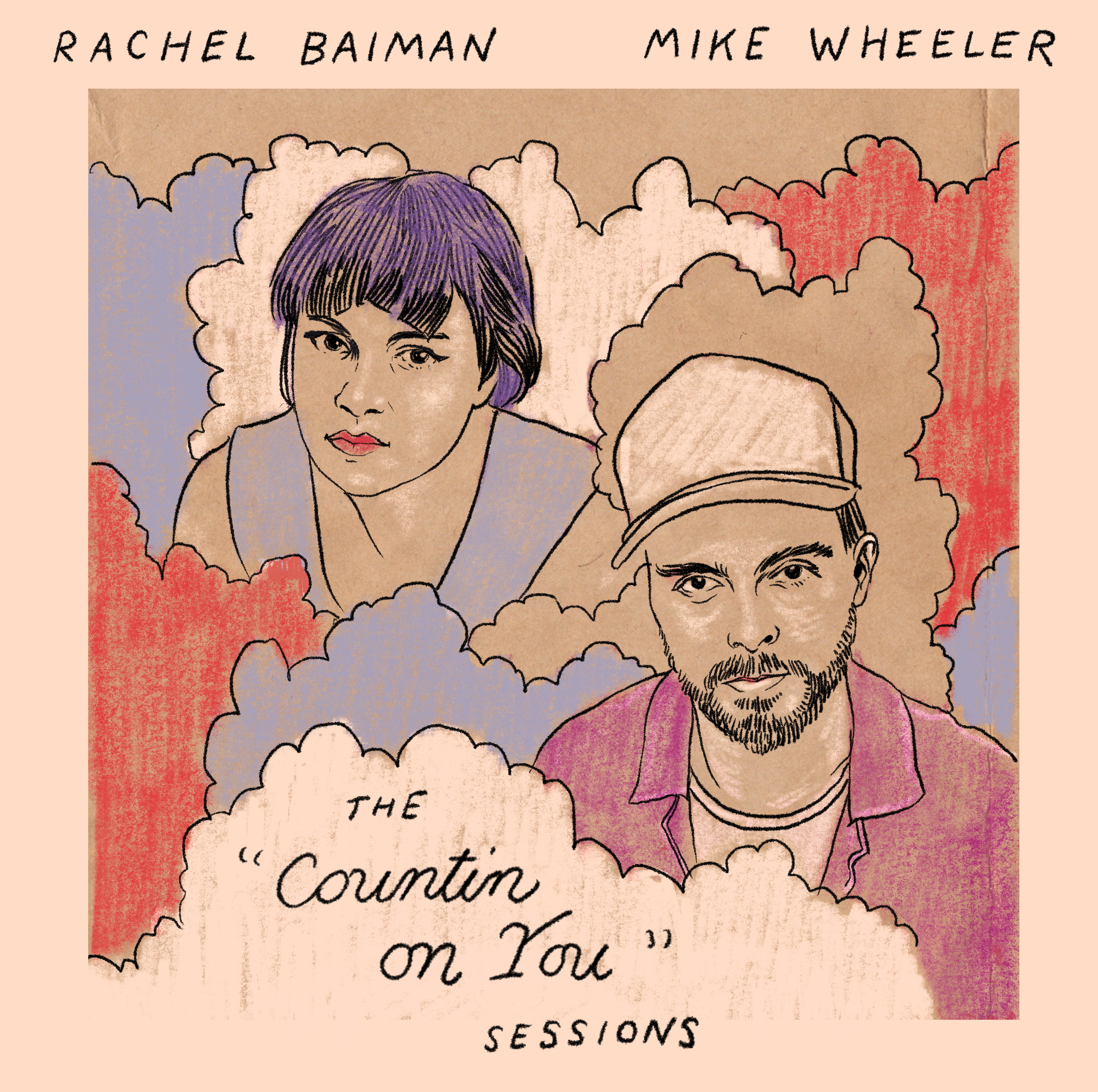 Rachel Baiman & Mike Wheeler - 'The Countin On You sessions' - artwork (300dpi)