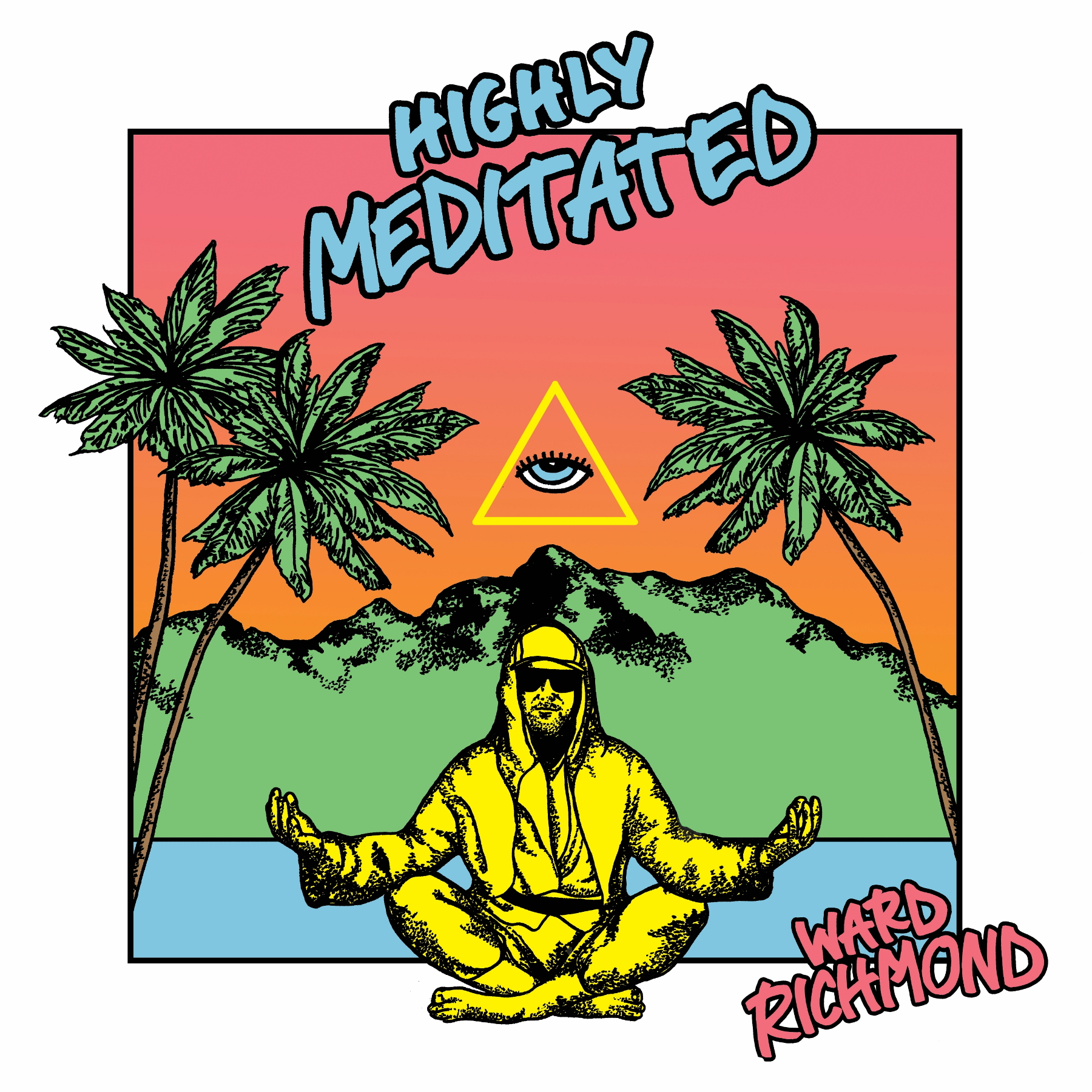 Ward Richmond - 'Highly Meditated' - cover (300dpi)